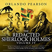 The Redacted Sherlock Holmes: Volume IV | Orlando Pearson