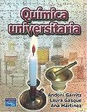 Quimica Universitaria. Garritz - 9789702602927