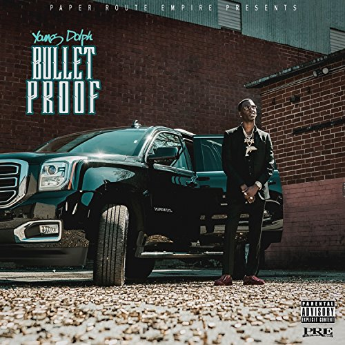 Bulletproof [Explicit]
