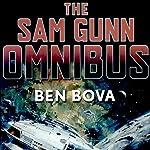 The Sam Gunn Omnibus | Ben Bova
