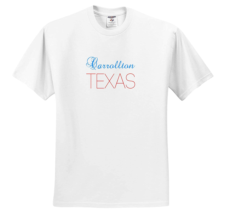 American Cities Texas 3dRose Alexis Design T-Shirts Blue Text Patriotic Home Town Design Carrollton Texas red