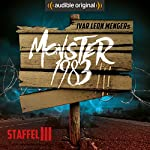 Monster 1983: Die komplette 3. Staffel