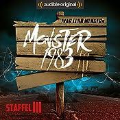 Monster 1983: Die komplette 3. Staffel | Ivar Leon Menger, Anette Strohmeyer, Raimon Weber