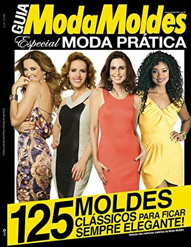 Guia Moda Moldes Especial ed.03 Moda Prática