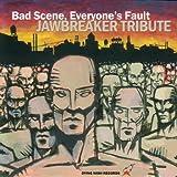 Music : Bad Scene, Everyone's Fault: Jawbreaker Tribute