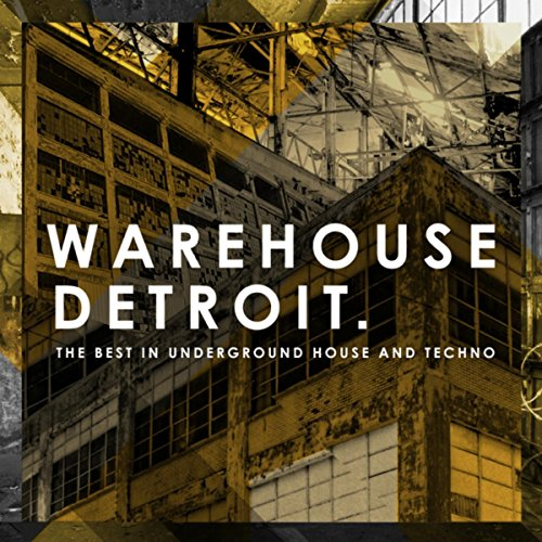 (Warehouse Detroit)