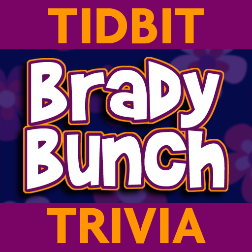 Brady Bunch - Tidbit Trivia
