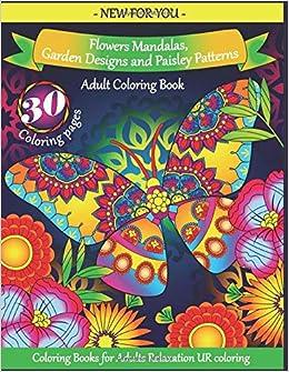 Amazon Com Adult Coloring Book Flowers Mandalas Garden Designs