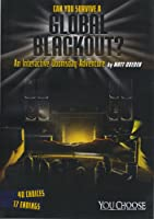 Can You Survive A Global Blackout?: An