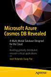 Microsoft Azure Cosmos DB Revealed: A Multi-Modal Database Designed for the Cloud