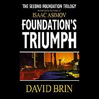 Foundation's Triumph (Second Foundation Trilogy) (English Edition)
