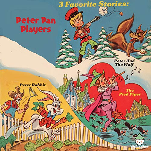 (3 Favorite Stories - Peter and the Wolf, The Pied Piper, Peter Rabbit)