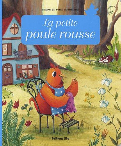 Minicontes classiques : La petite poule rousse - Dès 3 ans Album – 1 janvier 2011 Anne Royer Crescence Bouvarel Lito 2244405931