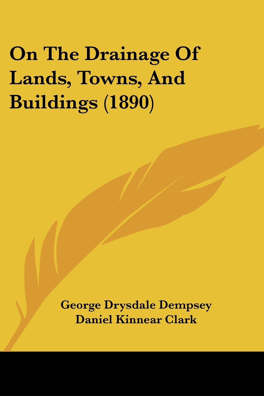 Download On The Drainage Of Lands, Towns, And Buildings (1890) pdf epub