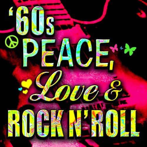 '60s Peace, Love, & Rock n' Roll