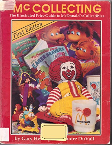 McCollecting. the Illustrated Price Guide to McDonald
