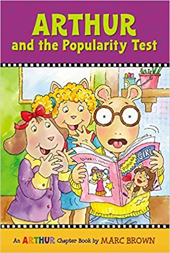 Arthur and the Popularity Test: An Arthur Chapter Book