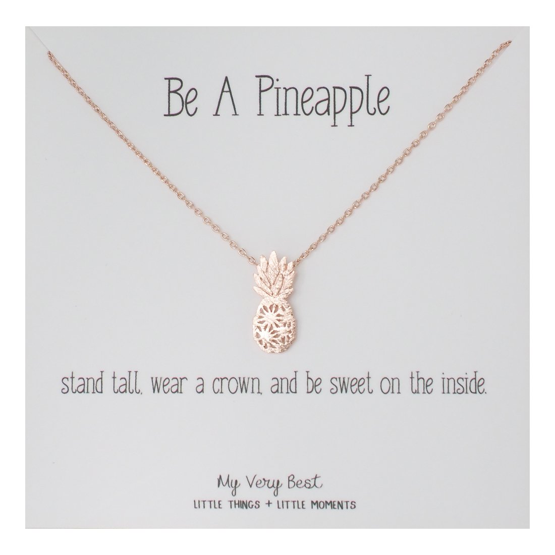 My Very Best Dainty Pineapple Necklace Be A Pineapple_stand tall. wear a crown, and be sweet on the inside. (rose gold plated brass)