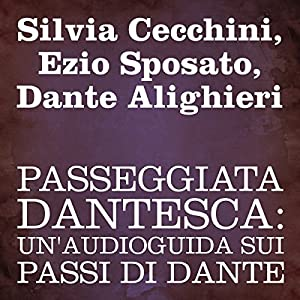 Passeggiata Dantesca [Dante's Walk] Audiobook