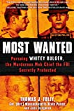 Most Wanted, Thomas J. Foley and John Sedgwick, 1451663919