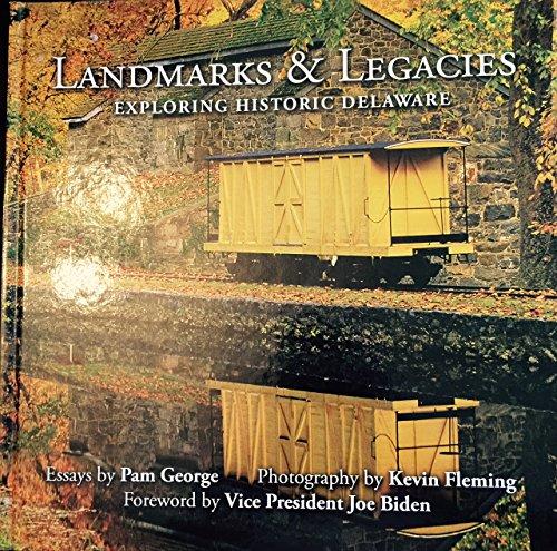 Landmarks & Legacies: Exploring Historic Delaware