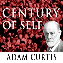 Century of the Self Radio/TV Program by Adam Curtis Narrated by Adam Curtis
