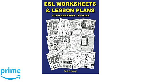 ESL Worksheets & Lesson Plans: Supplementary Lessons: Paul J ...