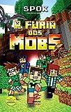 A fúria dos mobs: 1