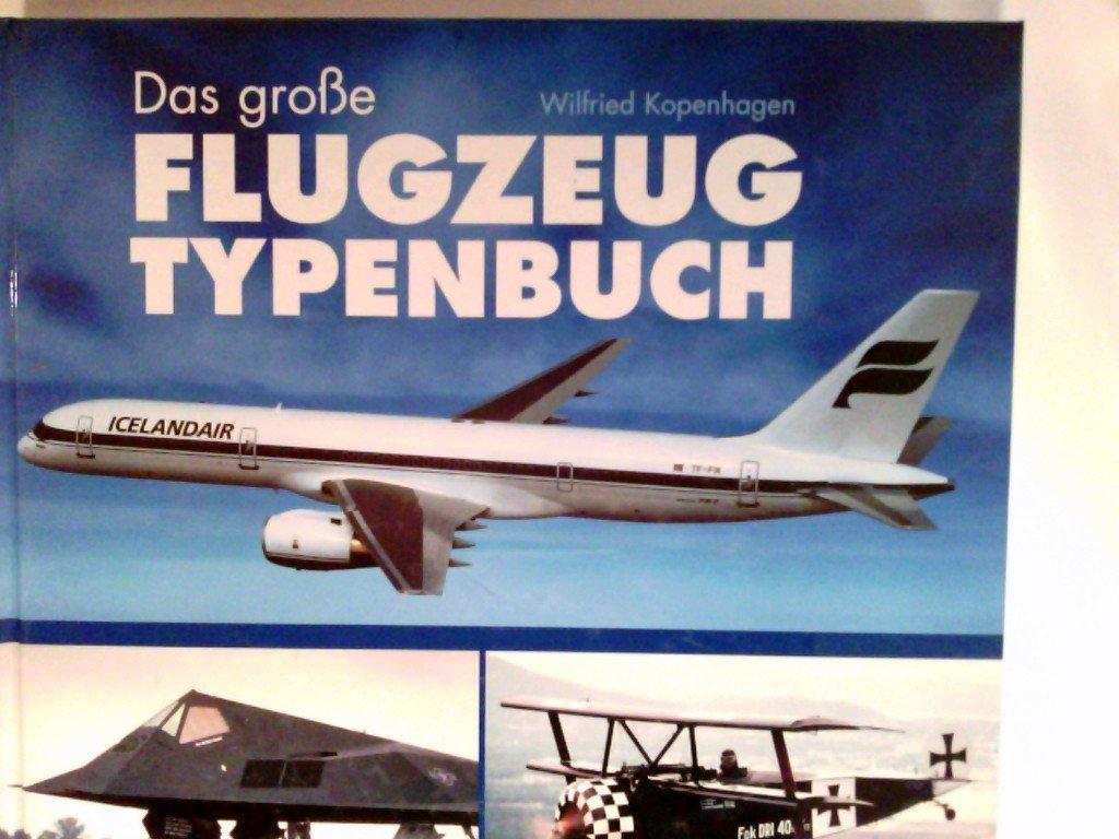 Das große Flugzeugtypenbuch