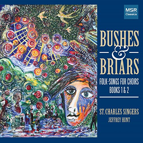 Bushes & Briars: Folk-Songs for Choirs, Books I and II (Choirs Music Book)