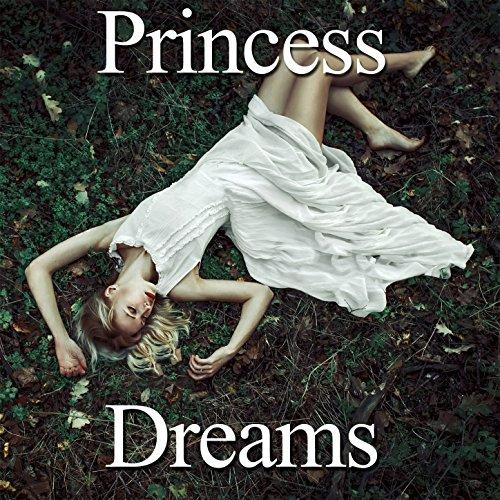 Princess Dreams (Dreams Princess)