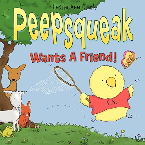 Read Online Peepsqueak Wants a Friend! pdf epub