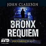 Bronx Requiem   John Clarkson