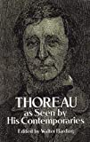 Thoreau As Seen by His Contemporaries, Walter Harding, 0486261603
