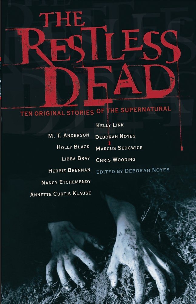 The Restless Dead: Ten Original Stories of the Supernatural pdf epub