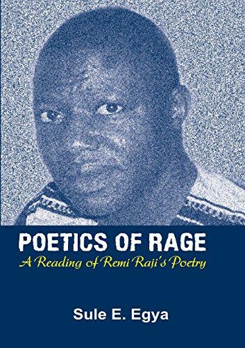 Poetics of Rage. A Reading of Remi Raji's Poetry by Kraft Books