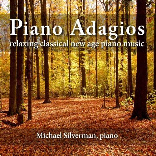 Piano Adagios: Relaxing Classi...