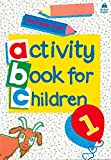 Oxford Activity Books for Children: Book 1: Bk. 1 - 9780194218306