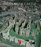Middleham Castle: North Yorkshire (English Heritage Guidebooks) by John Weaver (1993-01-01)