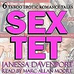 Sextet: Six Taboo Erotica Tales: Hot Steamy Erotica Box Set Bundle | Janessa Davenport