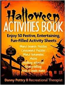 Halloween Activities Book: Enjoy 50 Festive, Entertaining