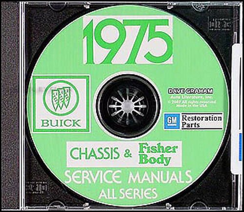 1975 BUICK REPAIR SHOP & SERVICE MANUAL & FISHER BODY MANUAL CD INCLUDES: Skyhawk, Apollo, Century, Regal, LeSabre, Estate Wagon, Electra, & Riviera. 75