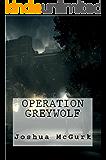 Operation Greywolf