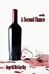 A Second Chance: A novella Paperback