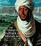The Image of the Black in Western Art, Henry Louis Gates, 0674052625