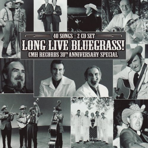 Long Live Bluegrass!: CMH Reco...