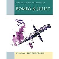 Oxford School Shakespeare: Romeo & Juliet