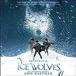 Elementals: Ice Wolves | Amie Kaufman