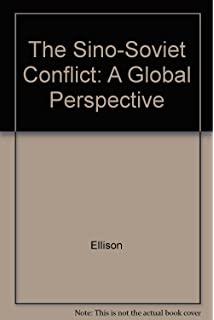 The Sino-Soviet Conflict: A Global Perspective