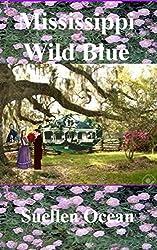 Mississippi Wild Blue (Civil War Era Romances Book 6)